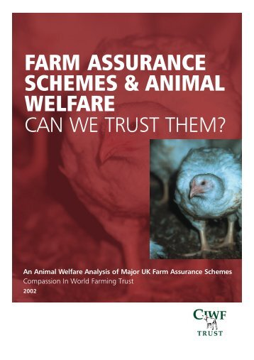 Farm Assurance Schemes & Animal Welfare - Compassion in World ...