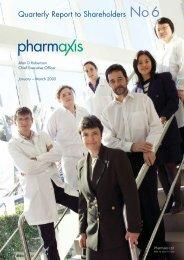 Quarterly Report to Shareholders - Pharmaxis