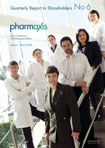 Quarterly Report to Shareholders - Pharmaxis