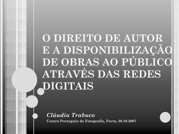 O direito de autor e a disponibilização de obras ao público através ...