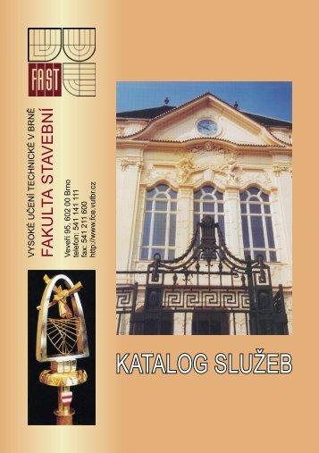 Katalog služeb - Fakulta stavební - Vysoké učení technické v Brně