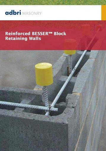 Reinforced BESSER Block Retaining Walls Thewebconsolecom