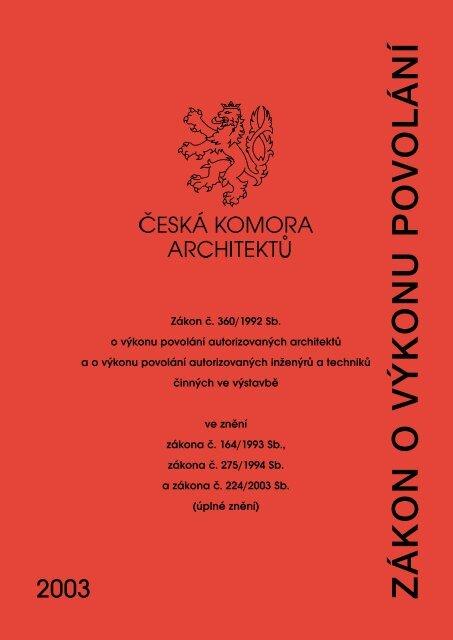 ZÁKON O V¯KONU POVOLÁNÍ - Česká komora architektů