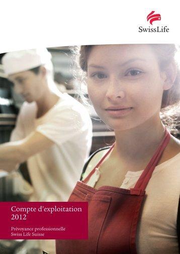 Compte d'exploitation 2012 Prévoyance professionnelle - Swiss Life