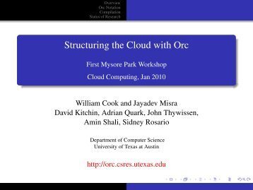 Structuring the Cloud with Orc [.2in] First Mysore Park Workshop ...