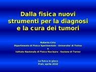 Dalla fisica nuovi strumenti per la diagnosi e la cura dei ... - I@PhT