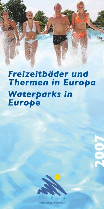 Waterparks in Europe Freizeitbäder und Thermen in Europa