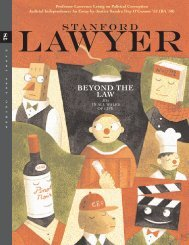 Issue 78 - Stanford Lawyer - Stanford University