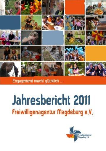 Jahresbericht 2011 - Freiwilligenagentur Magdeburg