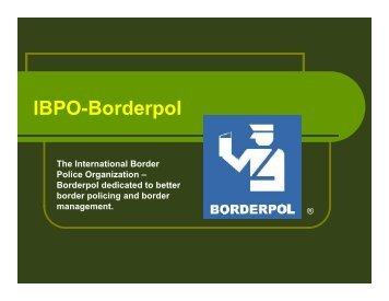 IBPO-Borderpol The International Border Police Organization