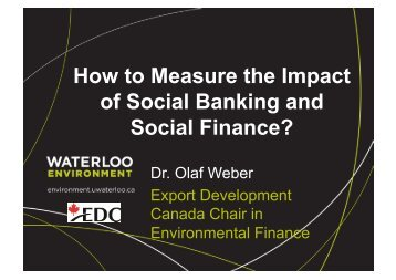 How to Measure the Impact of Social Banking and Social Finance?