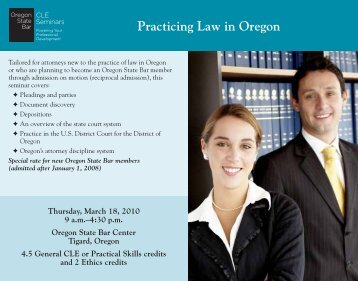 Practicing Law in Oregon - Oregon State Bar CLE Seminars