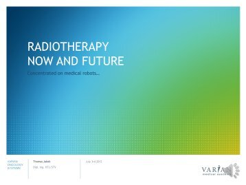 RADIOTHERAPY NOW AND FUTURE