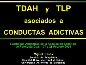 TDAH y TLP - Asociación Española de Patología Dual