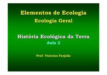 História Ecológica da Terra - Instituto de Biologia da UFRJ