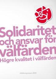 HÄFTE G Solidaritet och ansvar för välfärden - Socialdemokraterna