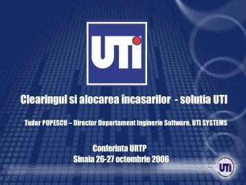 Clearingul si alocarea încasarilor - solutia UTI - URTP