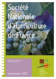 Plaquette présentation SNHF.indd - Société Nationale d'Horticulture ...