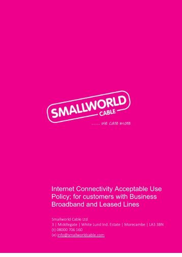 Internet Connectivity Acceptable Use Policy - Smallworld