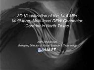 3D Visualization of the 14.4 Mile Multi-lane, Multi-level DFW ...