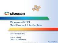 Microsemi RFIS GaN Product Introduction - Richardson RFPD