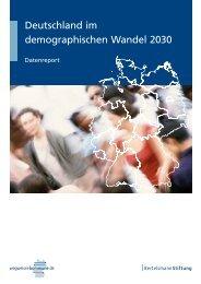 Deutschland im demographischen Wandel 2030 - Wegweiser ...