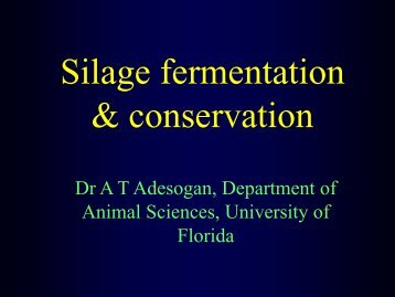 20. Silage Fermentation and Conservation - Department of Animal ...