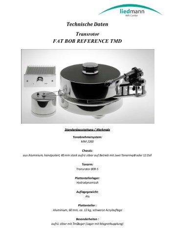 Technische Daten Transrotor FAT BOB REFERENCE ... - Liedmann.de