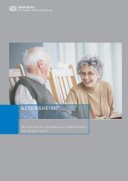 Richtlinien für den Bau von Altersheimen der Stadt Zürich