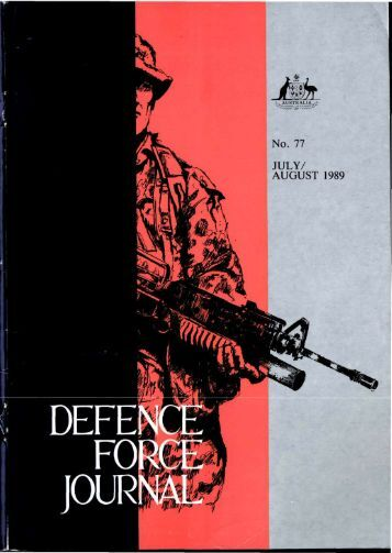 ISSUE 77 : Jul/Aug - 1989 - Australian Defence Force Journal