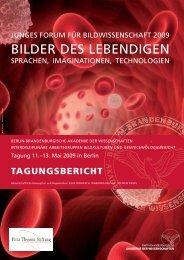 BILDER DES LEBENDIGEN - Gentechnologiebericht