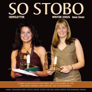 NEWSLETTER WINTER 2005/6 Issue Seven - Stobo Castle Health ...