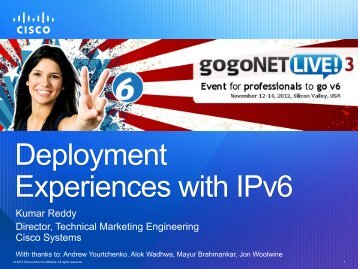 Deployment Experiences with IPv6 - gogoNET LIVE!