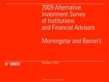 2009 Alternative Investment Survey of Institutions and ... - Morningstar
