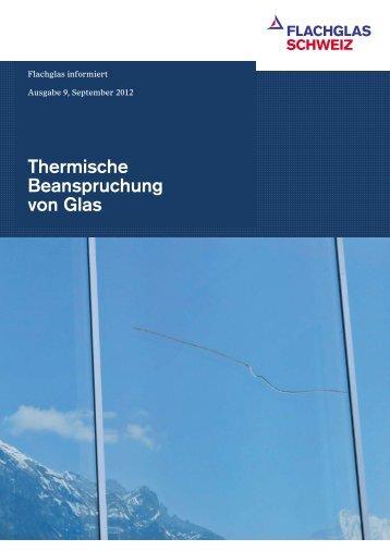 Thermische Beanspruchung von Glas - Flachglas Schweiz