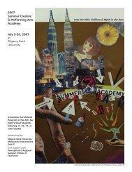 2007 Summer Creative & Performing Arts Academy July 9-20, 2007