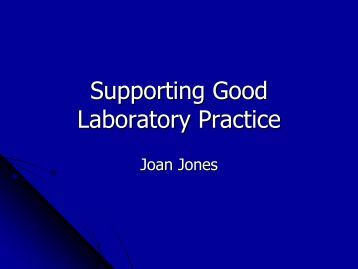 Supporting Good Laboratory Practice