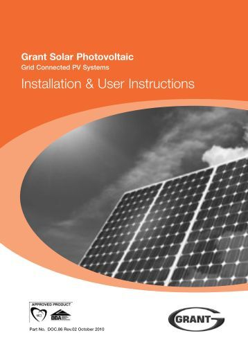 Grid Connected PV Systems Installation & User Instructions - Grant UK