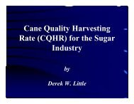 Cane Quality Harvesting Q y g Rate (CQHR) for the Sugar I d tnusry
