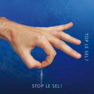 STOP LE SEL ! TOP LE S E L ?