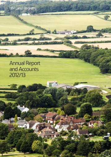 Annual Report and Accounts 2012/13 - Land Registry