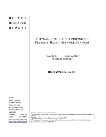 A Dynamic Model for Pricing the Priority-Based Network ... - Rutcor