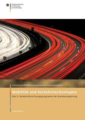Verkehrsforschungsprogramm Mobilität und Verkehrstechnologien