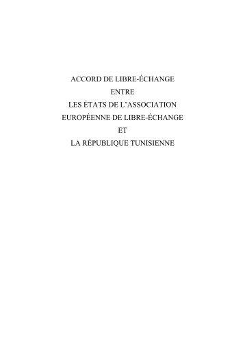 Accord de Libre Echange entre les Etats membres de l'Association ...
