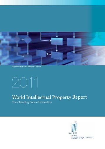 The World Intellectual Property Report 2011 - VISB