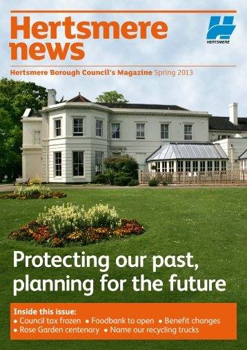 Hertsmere News Spring 2013 - Hertsmere Borough Council