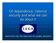Oil dependence, national security and what we can do about it