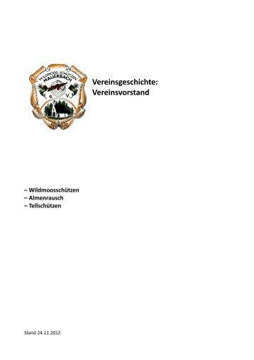 Vereinsgeschichte: Vereinsvorstand - Wildmoosschützen Mauerbach