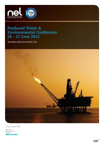 Produced Water & Environmental Conference 26 - 27 ... - TUV NEL