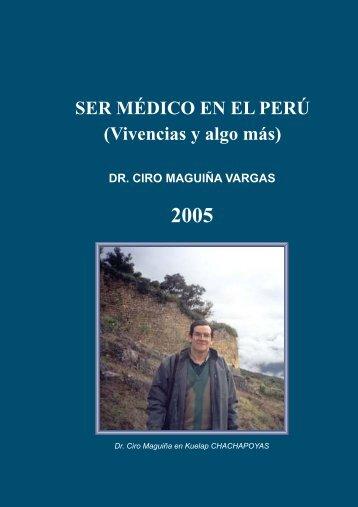 Libro Ser Médico en el Peru 2da. Revision Octubre 03-2005 - UPCH